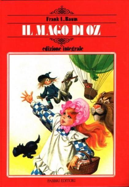 Il Mago di Oz di Frank L. Baum Fabbri Editori