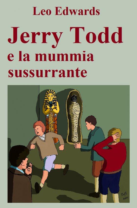 Jerry Todd e la mummia sussurrante