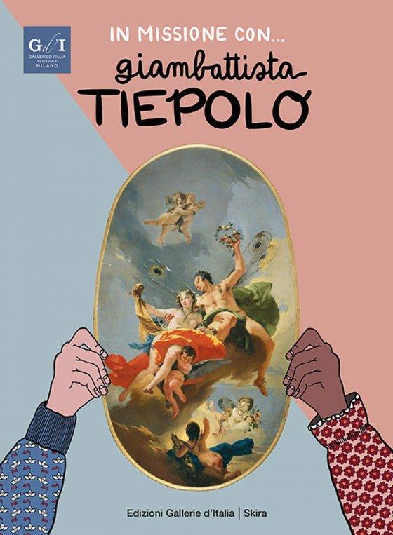 In missione con... Giambattista Tiepolo