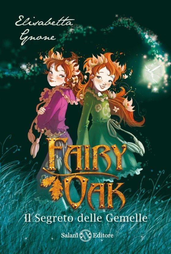 Fairy Oak – Il Segreto delle Gemelle